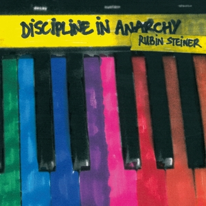 STEINER, Rubin - Discipline In Anarchy