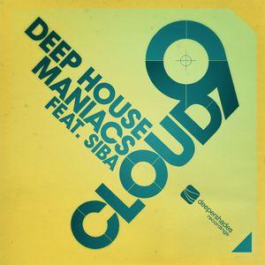 DEEP HOUSE MANIACS feat SIBA - Cloud 9