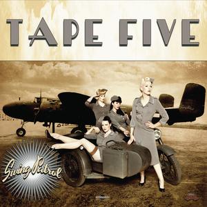 TAPE FIVE - Swing Patrol