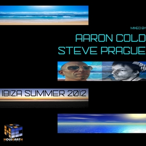 AARON COLD & STEVE PRAGUE/VARIOUS - Ibiza Summer 2012: mixed by Aaron Cold & Steve Prague