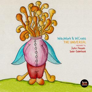 WAYWORK/WCROSS - The Universal