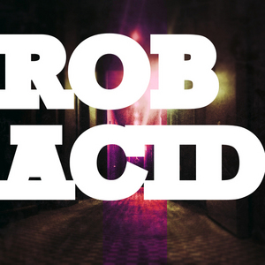 ROB ACID - Prometheus EP
