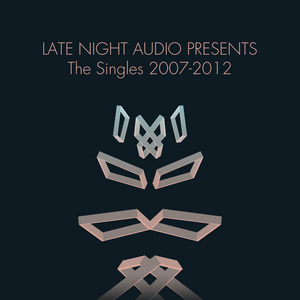 VARIOUS - Late Night Audio Presents: The Singles 2007-2012