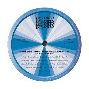 CROM, Andre/MARTIN DAWSON feat ROLAND CLARK - Back To The Future