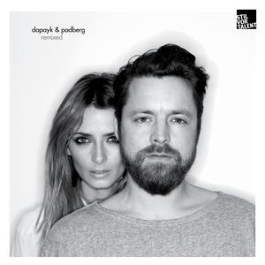 DAPAYK & PADBERG - Dapayk & Padberg Remixed