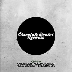 MASH, Aaron - Kicked Groove EP