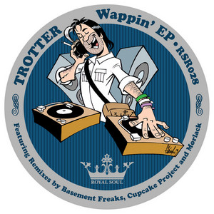 TROTTER - Wappin EP