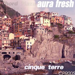 AURA FRESH - Cinque Terre