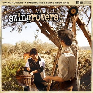 SWINGROWERS - Swingrowers (Pronounced Swing Grow'ers)