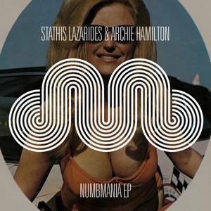 STATHIS LAZARIDES/ARCHIE HAMILTON - Numbmania EP