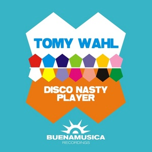 WAHL, Tomy - Disco Nasty Player
