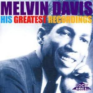 DAVIS, Melvin - His Greatest Recordings