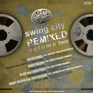 NU RHYTHMIX/GRANT NELSON/MGEE - Swing City (remixed Volume Two)