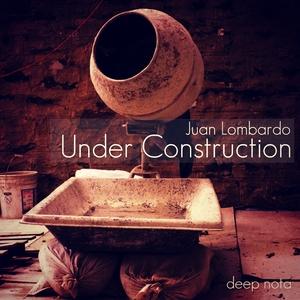 LOMBARDO, Juan - Under Construtcion
