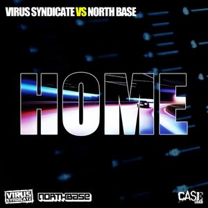 VIRUS SYNDICATE vs NORTHBASE - Home (Juno Special Edition)