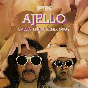 AJELLO/VARIOUS - Smells Like A Remix Orgy
