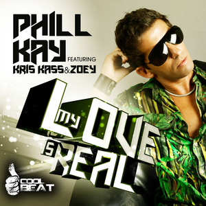 KAY, Phill feat KRIS KASS/JOEY - My Love Is Real