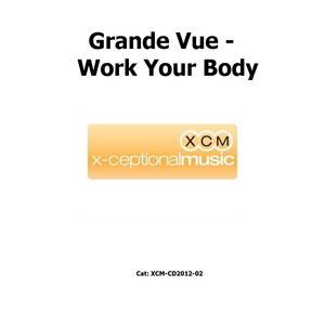 GRANDE VUE - Work Your Body