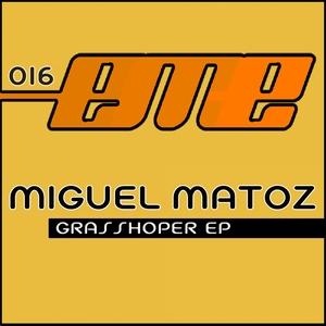 MATOZ, Miguel - Grasshoper EP