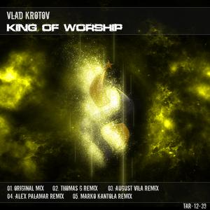 KROTOV, Vlad - King Of Worship