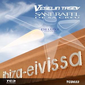 TASEV, Veselin - Sant Rafel De Sa Creu (Deluxe Edition)