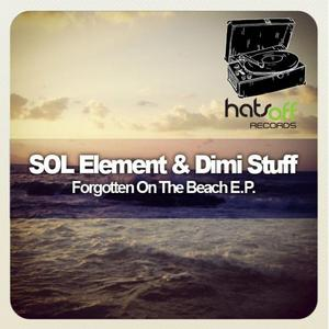 SOL ELEMENT/DIMI STUFF - Forgotten On The Beach EP