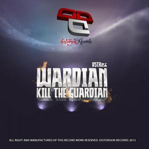 WARDIAN - Kill The Guardian