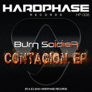 BURN SOLDIER - Contagion EP