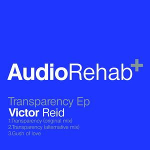REID, Victor - Transparency EP