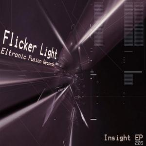 FLICKER LIGHT - Insight EP