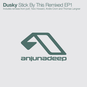 DUSKY - Stick By This (remixed EP 1)