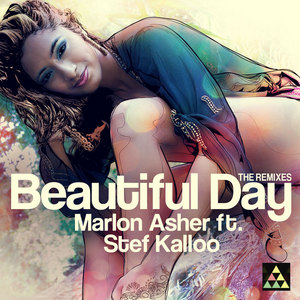 ASHER, Marlon feat STEF KALLOO - Beautiful Day Remixes