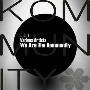 VARIOUS - We Are The Kommunity
