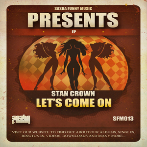 CROWN, Stan - Let's Come On