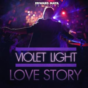 VIOLET LIGHT - Edward Maya Presents Violet Light - Love Story