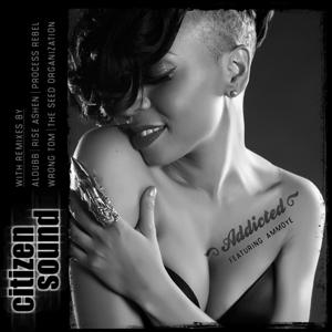 CITIZEN SOUND feat AMMOYE - Addicted