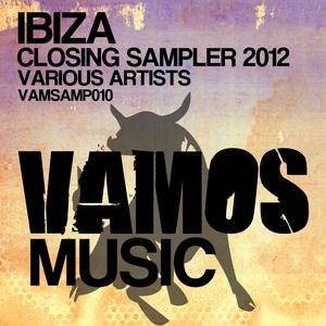 VARIOUS - Ibiza Closing Sampler 2012
