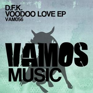 DFK - Voodoo Love EP