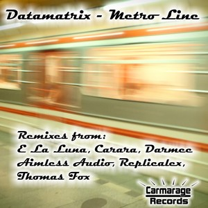 DATAMATRIX - Metro Line Remixes