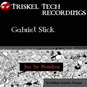 SLICK, Gabriel - Jos In Bunkar