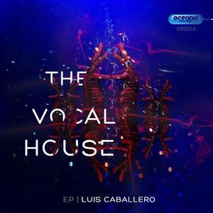 CABALLERO, Luis - The Vocal House