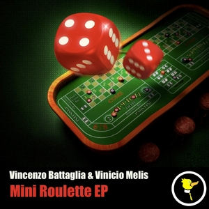BATTAGLIA, Vincenzo/VINICIO MELIS - Mini Roulette EP