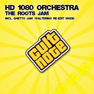 HD 1080 ORCHESTRA - The Roots Jam