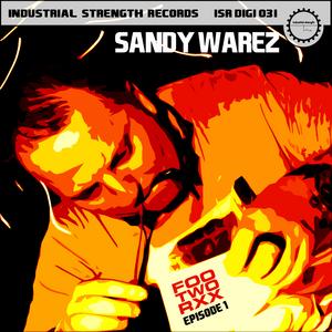 WAREZ, Sandy - Footworxx Episode 1