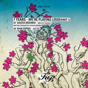 BRAEMER, Sascha/LARS WICKINGER/RYAN DUPREE/REKARDO RIVALO - 7 Years: We're Playing Loud