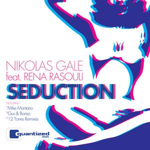 GALE, Nikolas feat RENA RASOULI - Seduction