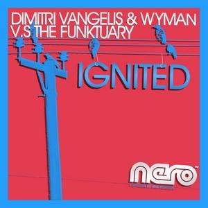 VANGELIS, Dimitri/WYMAN vs THE FUNKTUARY - Ignited
