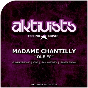 MADAME CHANTILLY - Ole EP