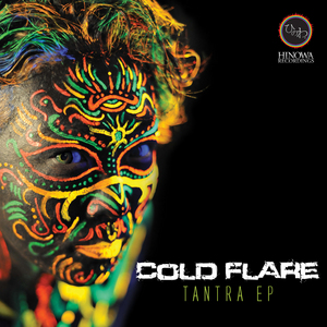 COLD FLARE - Tantra EP