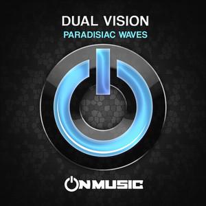 DUAL VISION - Paradisiac Waves